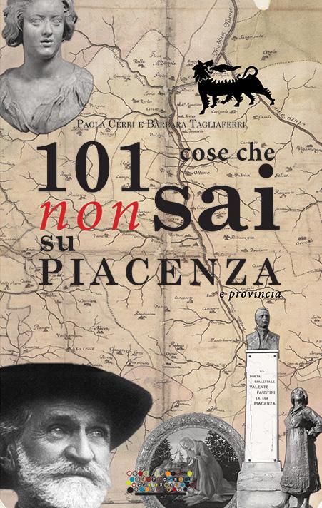 101 cose che non sai su Piacenza