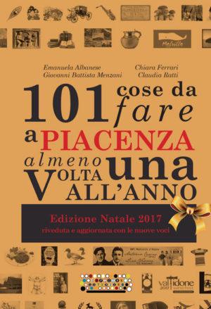101 cose da fare a Piacenza almeno una volta all'anno