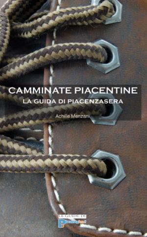 Camminate Piacentine Vol I