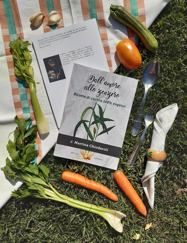 """Read more about the article La cucina vegetale in """"Dall'amore allo zenzero"""" scritto da Martina Chiodaroli"""