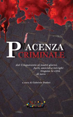 Piacenza criminale