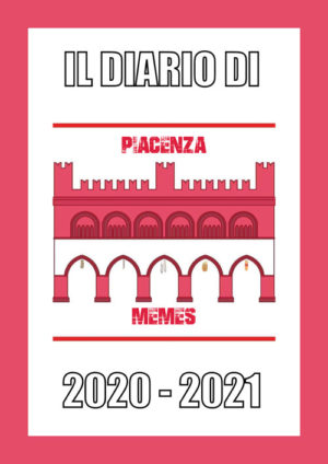 Il diario scolastico 2020/21 di Piacenza Memes