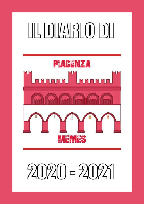 Diario Scolastico Piacenza Memes 2020