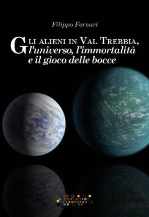 Gli alieni in Val Trebbia