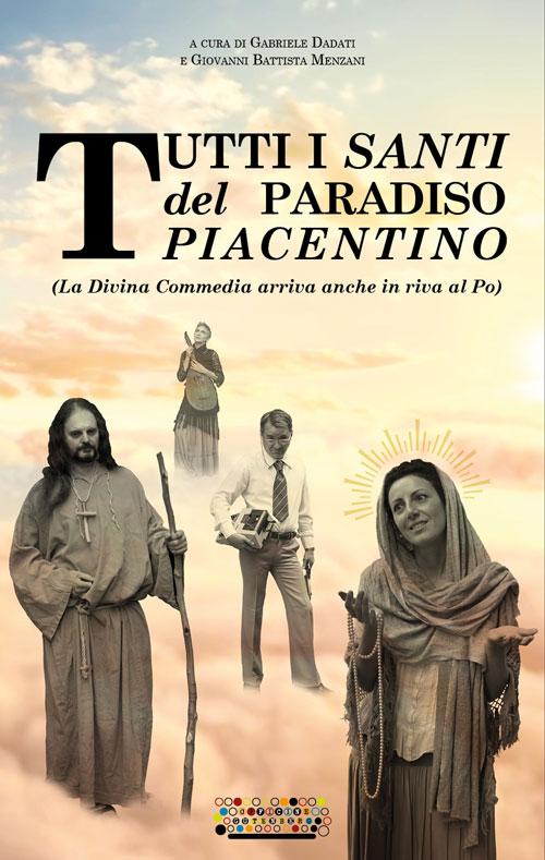 Tutti i santi del paradiso piacentino