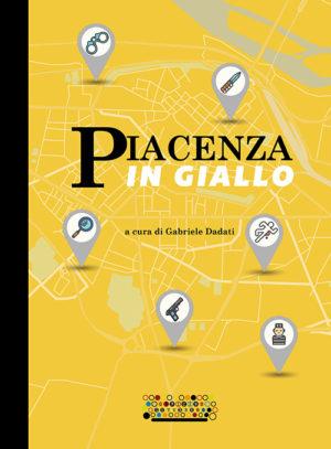 Piacenza in giallo